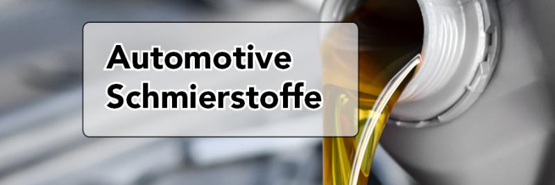 Automotive Schmierstoffe